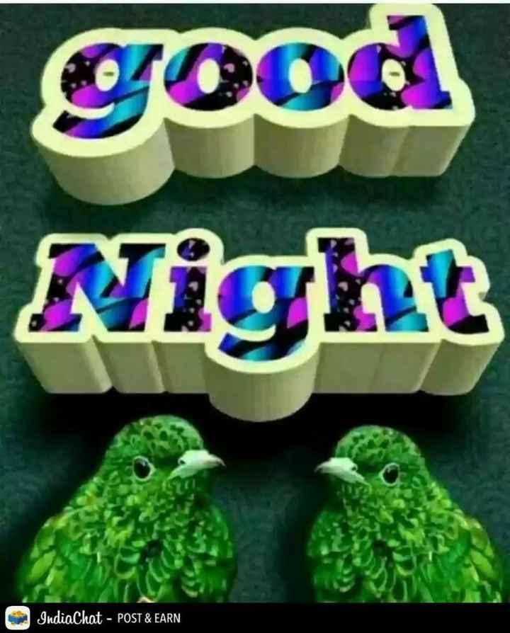 #👍गुड #🌙नाईट - good Night IndiaChat - POST & EARN - ShareChat