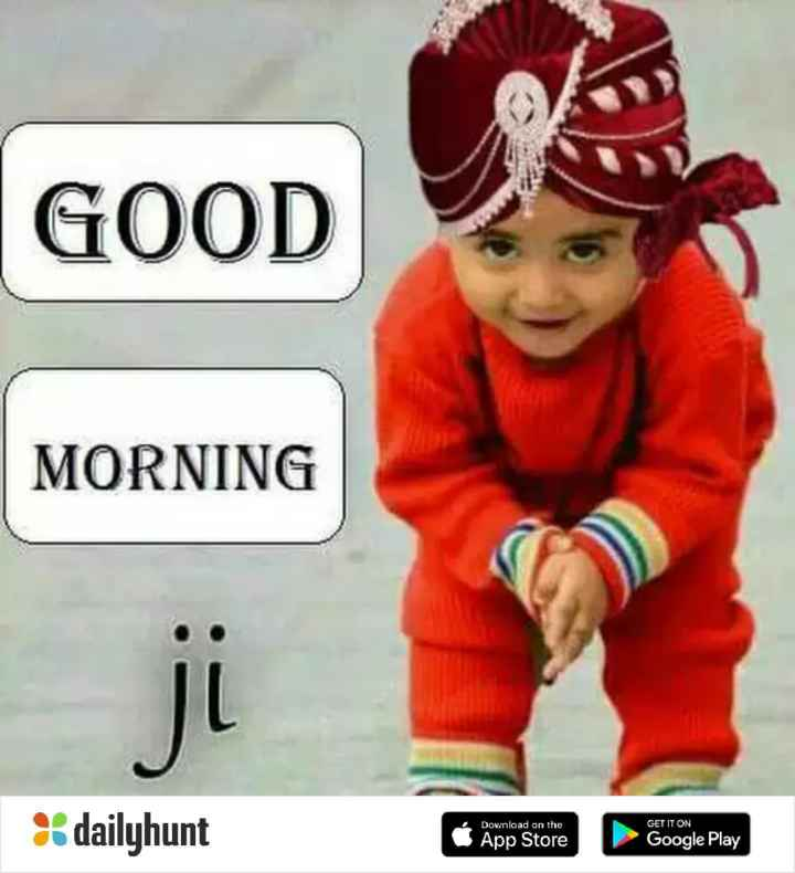 गुड मॉर्निंग शायरी - GOOD MORNING Download on the GET IT ON dailyhunt App Store Google Play - ShareChat