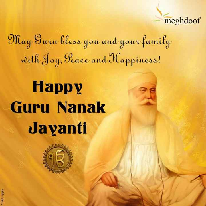 🙏गुरु नानक जयंती - - meghdoot May Guru bless you and your family with Joy , Peace and Happiness ! Happy Guru Nanak Jayanti GE * T & C apply - ShareChat