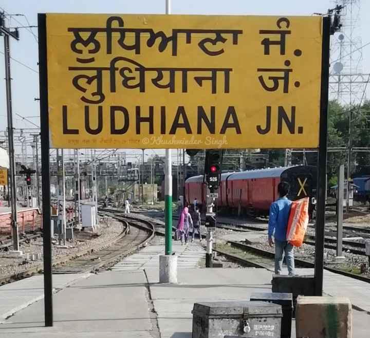 🌇 गोरखपुर सिटी - ਲੁਧਿਆਣਾ ਜੰ . लुधियाना जं . LUDHIANA JN . रगत नल ने चाई - पीट @ Kuslwinder Sinak S24 UN YC SaDiORE - ShareChat