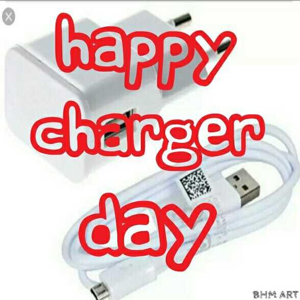🔌 चार्जर डे - º happy charger day BHM ART - ShareChat