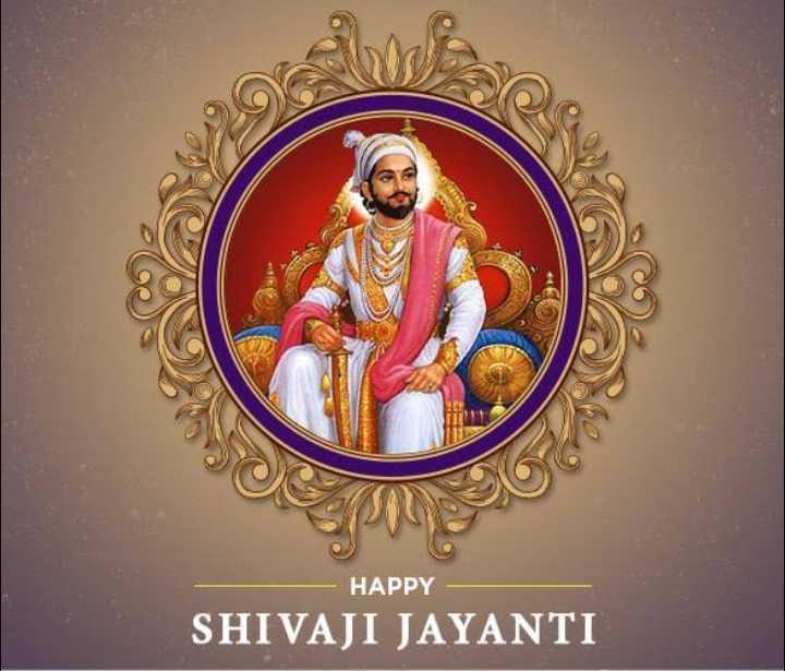 🌸छत्रपति शिवाजी महाराज जयंती - HAPPY SHIVAJI JAYANTI - ShareChat