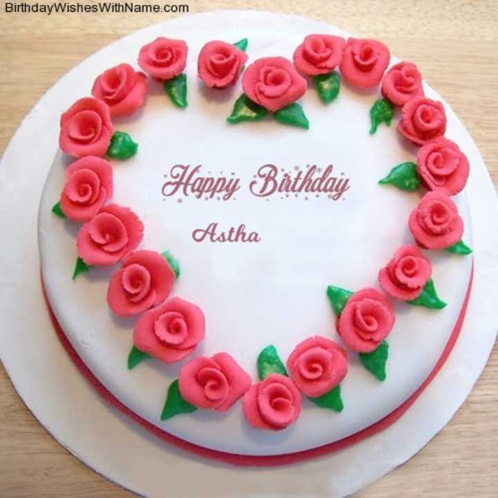 🎂 जन्मदिन🎂 - Birthday Wishes With Name . com Happy Birthday Astha ( OOC - ShareChat