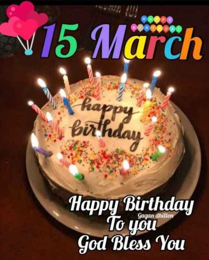 🎂 जन्मदिन🎂 - HOP ORTODO V15 March happy birthday Gagan dhillon Happy Birthday To you God Bless You - ShareChat