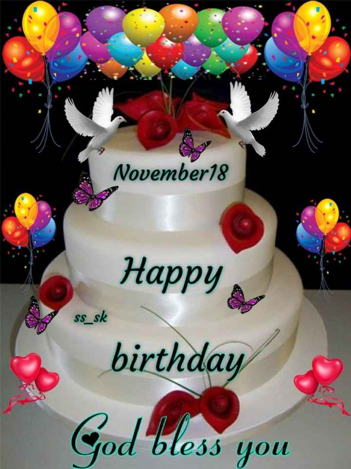 🎂 जन्मदिन🎂 - November18 Happy SS _ sk birthday God bless you - ShareChat