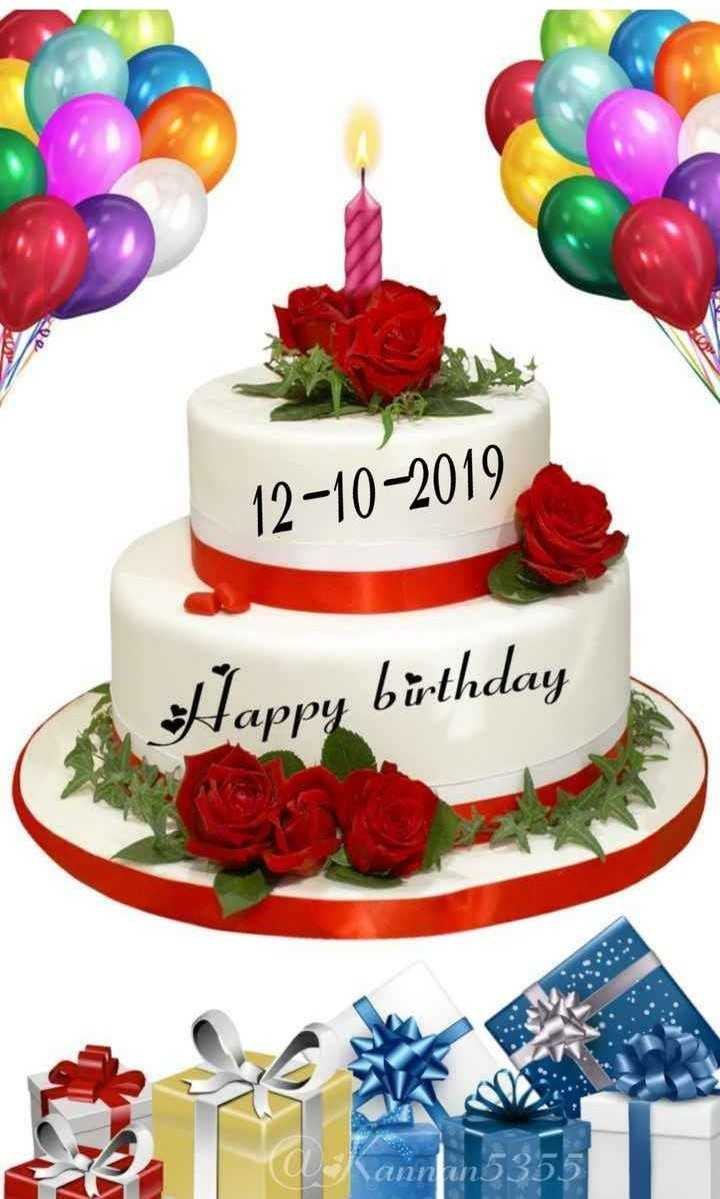 🎂 जन्मदिन🎂 - 12 - 10 - 2019 Happy birthday Kannfin53551 - ShareChat