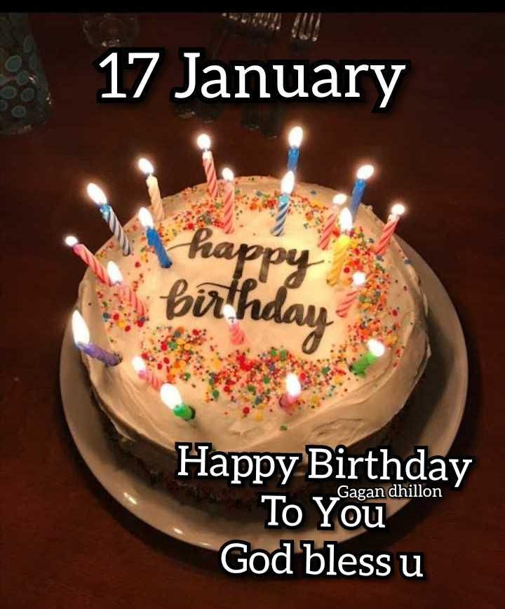 🎂 जन्मदिन🎂 - 17 January birth Happy Birthday To Youd God bless u - ShareChat