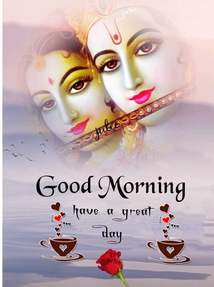 🌸 जय श्री कृष्ण - Aule 20 Good Morning I have a great day Julee - ShareChat