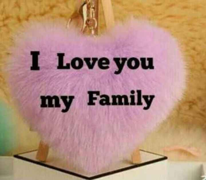 💐जागतिक कुटुंब दिन - I Love you my Family - ShareChat