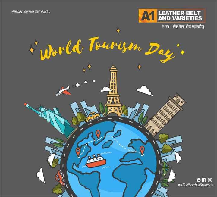 🏞जागतिक पर्यटन दिन - # happy tourism day # 2k18 LEATHER BELT AND VARIETIES ए - वन - लेदर बेल्ट अॅण्ड व्हरायटीज् t World Tourism Daya 000000 D00000 000000 mm OOO fo # alleatheerbelt & varietes - ShareChat