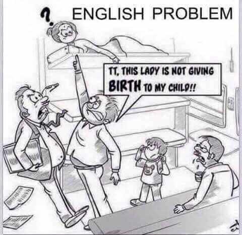 🖌 जागतिक व्यंगचित्रकार दिन - ENGLISH PROBLEM TT , THIS LADY IS NOT GIVING BIRTH TO MY CHILD ! ! - ShareChat