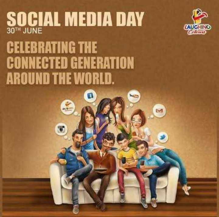 🔮जागतिक सोशल मीडिया डे - CAUGHING 30TH JUNE CON SOCIAL MEDIA DAY CELEBRATING THE CONNECTED GENERATION AROUND THE WORLD . - ShareChat
