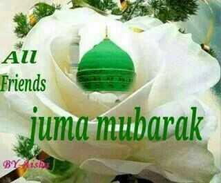 🕋जुमा मुबारक🕋 - All Friends juma mubarak BYisha - ShareChat