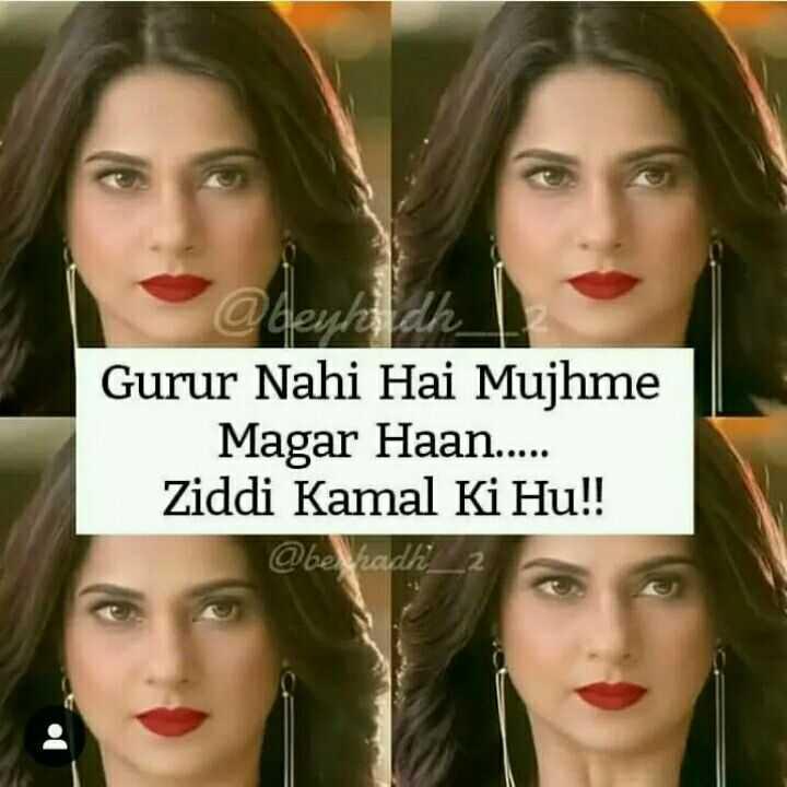 👸जेनिफर विंगेट: बेहद 2🔥 - @ herland Gurur Nahi Hai Mujhme Magar Haan . . . . . Ziddi Kamal Ki Hu ! ! @ ben adh _ - ShareChat