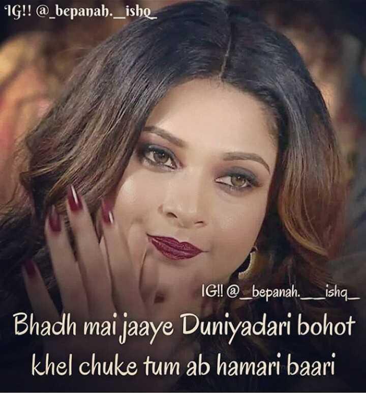 👸 जेनिफर विंगेट - IG ! ! @ _ bepanah . _ ishe IG ! ! @ _ bepanah . _ _ ishq _ Bhadh mai jaaye Duniyadari bohot khel chuke tum ab hamari baari - ShareChat