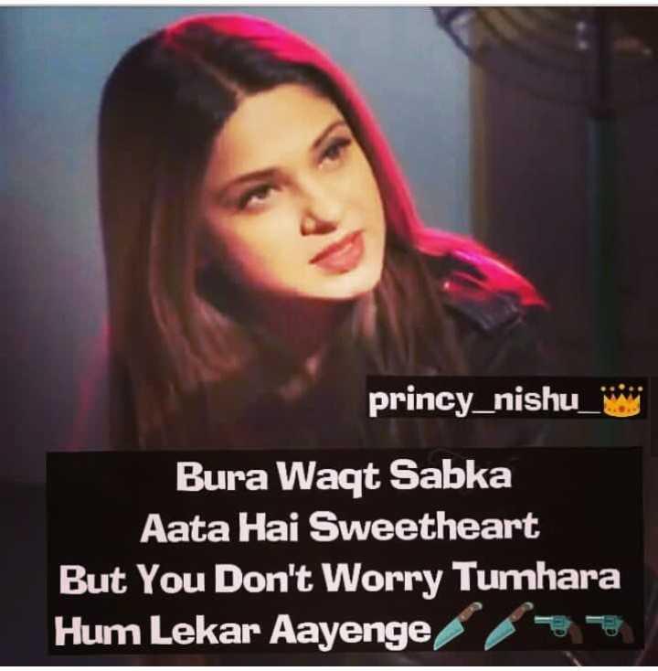 👸 जेनिफर विंगेट - princy _ nishu _ Bura Waqt Sabka Aata Hai Sweetheart But You Don ' t Worry Tumhara Hum Lekar Aayenge 33 - ShareChat