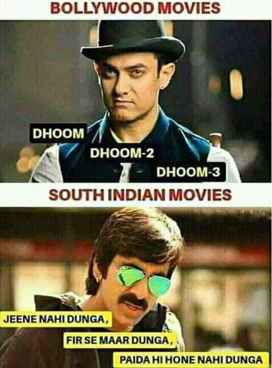 🤣 जोक्स 🤣 - BOLLYWOOD MOVIES DHOOM DHOOM - 2 DHOOM - 3 SOUTH INDIAN MOVIES JEENE NAHI DUNGA , FIR SE MAAR DUNGA , PAIDA HI HONE NAHI DUNGA - ShareChat