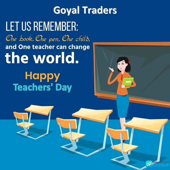 😊टीचर्स डे यादें - Goyal Traders LET US REMEMBER : Ohe book , One pen , One child , and One teacher can change the world . Happy Teachers ' Day Downloaded from UP OPENUP - ShareChat
