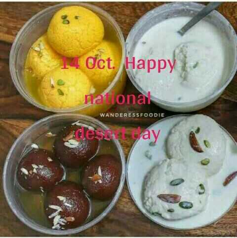 🍨डिजर्ट डे - Oct . Happy national WANDERESSFOODIE adestay - ShareChat
