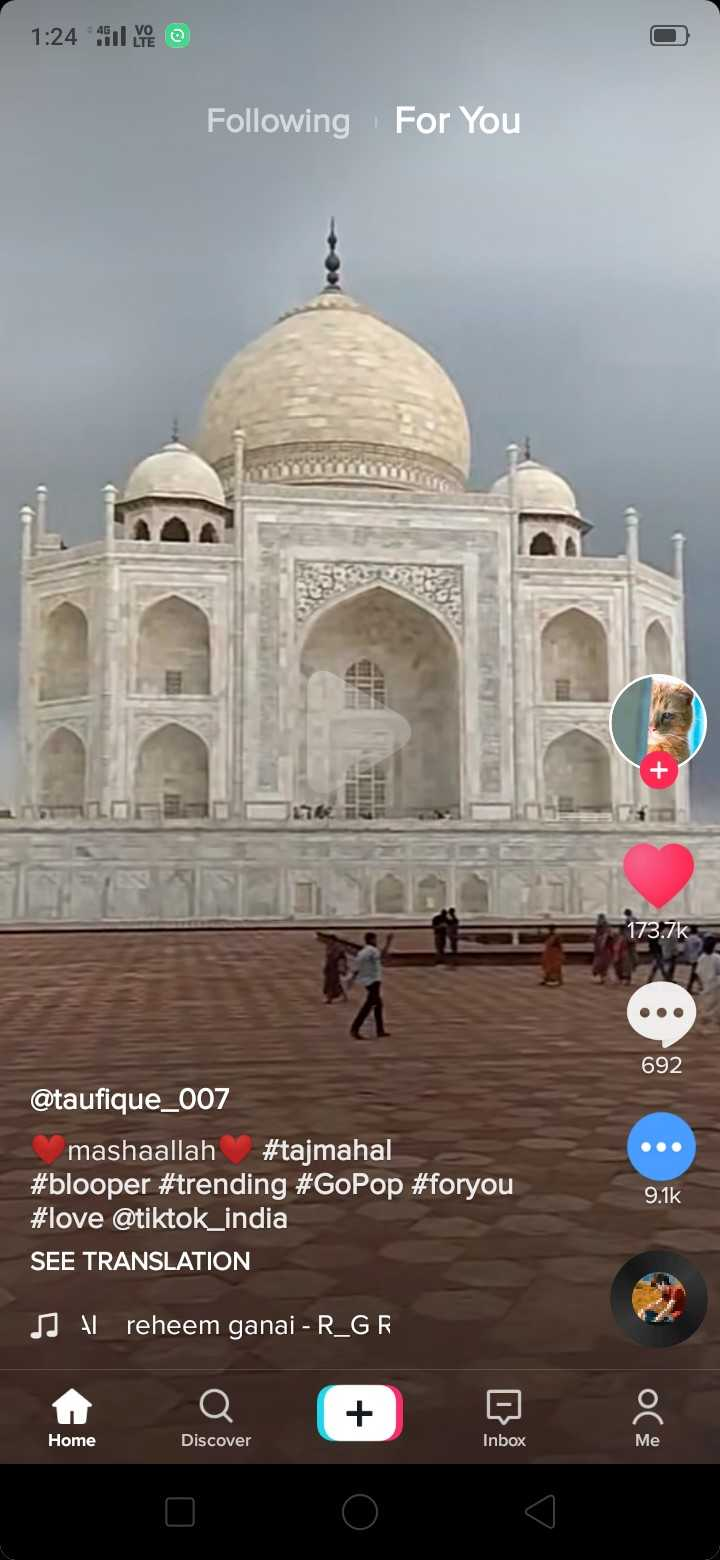🎂डॉ. सर्वपल्ली राधाकृष्णन - 1 : 24 l avec Following For You 173 . 7k 692 @ taufique _ 007 mashaallah # tajmahal # blooper # trending # GoPop # foryou # love @ tiktok _ india SEE TRANSLATION 9 . 1K J A reheem ganai - R _ GR Home Discover Inbox Me - ShareChat