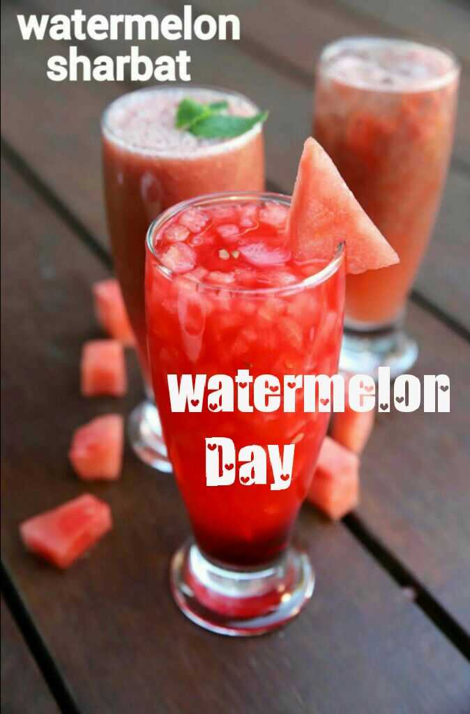 🍉 तरबूज दिवस - watermelon sharbat watermelon Day - ShareChat