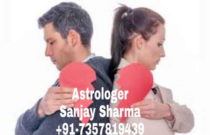 💔 दर्द-ए-दिल - Astrologer Sanjay Sharma + 91 - 7357819439 - ShareChat