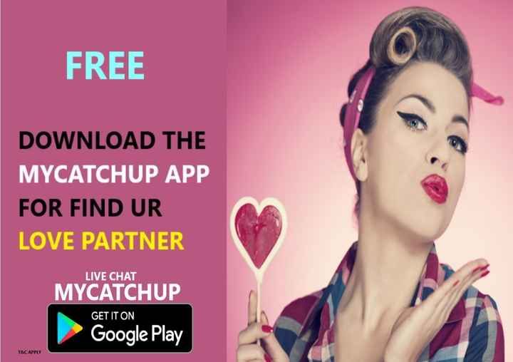 🦁 द सी लायन एक्ट - FREE DOWNLOAD THE MYCATCHUP APP FOR FIND UR LOVE PARTNER LIVE CHAT MYCATCHUP GET IT ON Google Play T & C APPLY - ShareChat