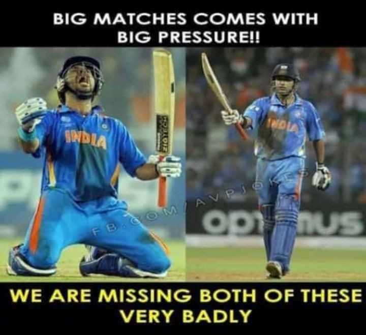 🏏दादा बने BCCI अध्यक्ष - BIG MATCHES COMES WITH BIG PRESSURE ! ! SUNDT FB . COM LAVPJOKES WE ARE MISSING BOTH OF THESE VERY BADLY - ShareChat