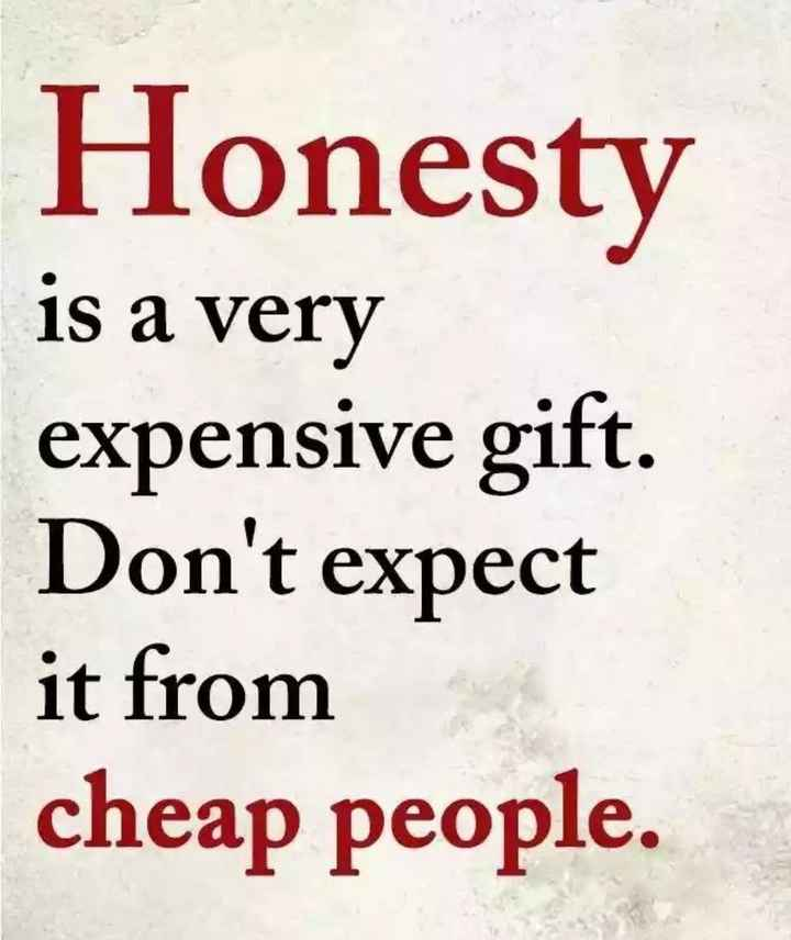 दिल के जज्बात - Honesty is a very expensive gift . Don ' t expect it from cheap people . - ShareChat