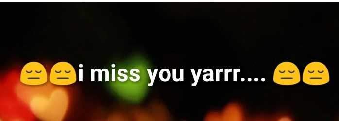 दिल टूटण के बाद - S i miss you yarrr . . . . 90 - ShareChat