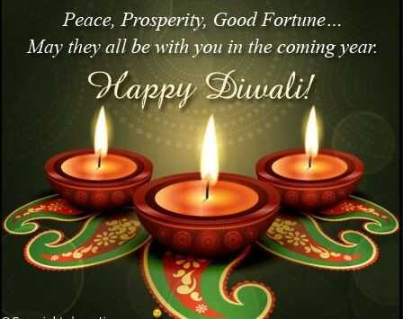 🎁 दीपावली गिफ्ट्स - Peace , Prosperity , Good Fortune . . . May they all be with you in the coming year . Happy Diwali ! - ShareChat