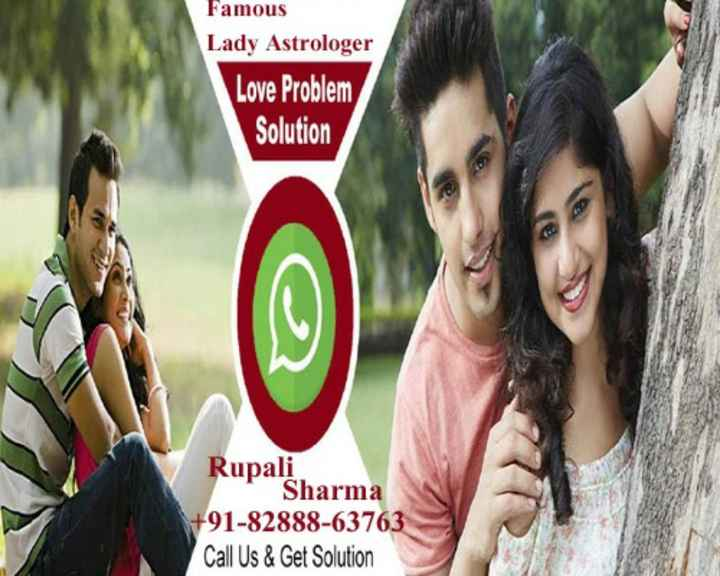 🙏 धर्म-कर्म - Famous Lady Astrologer Love Problem Solution Rupali Sharma + 91 - 82888 - 63763 Call Us & Get Solution - ShareChat
