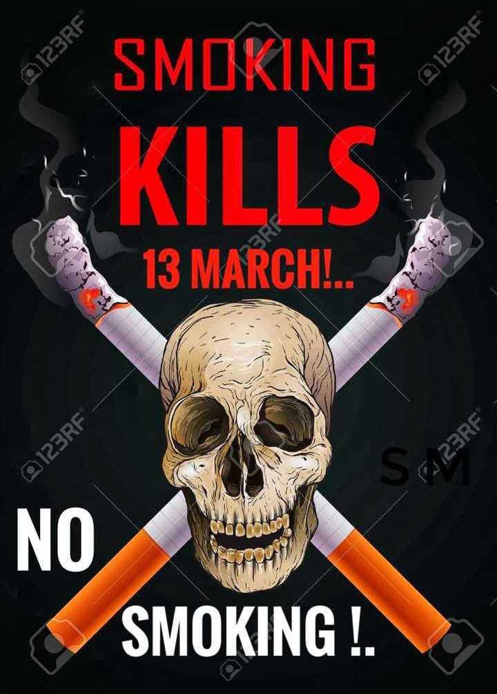 🚭धूम्रपान निषेध दिवस - A 123RF 123RF - SMOKING KILLS 13 MARCH ! . . 123RF 23RF NO SMOKING ! - ShareChat