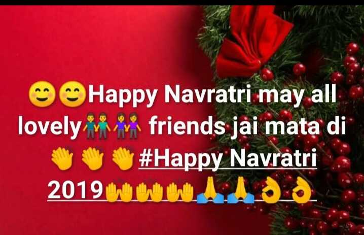 🦁 नवरात्री प्रारम्भ - @ Happy Navratri may all lovely friends jai mata di Ayu # Happy Navratri 2019 WWW . Add - ShareChat