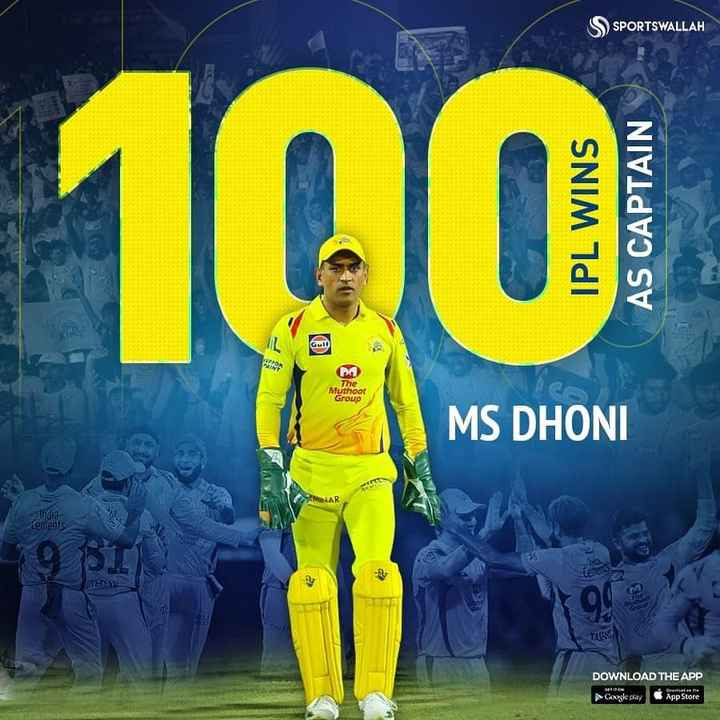 💙नीला और हरा डे💚 - SSPORTSWALLAH 100 IPL WINS AS CAPTAIN The Muthoor Group MS DHONI Indio cements TUSY DOWNLOAD THE APP angle day App Store - ShareChat