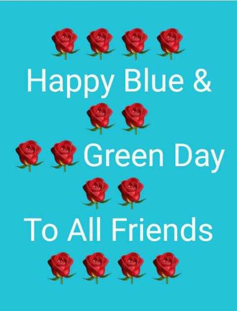 💙नीला और हरा डे💚 - Happy Blue & C Green Day To All Friends - ShareChat