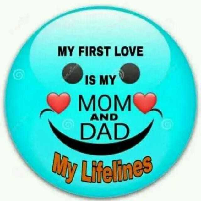 🌳नेचर फोटोग्राफर - MY FIRST LOVE IS MY MOM DAD AND © AND My Lifelines - ShareChat