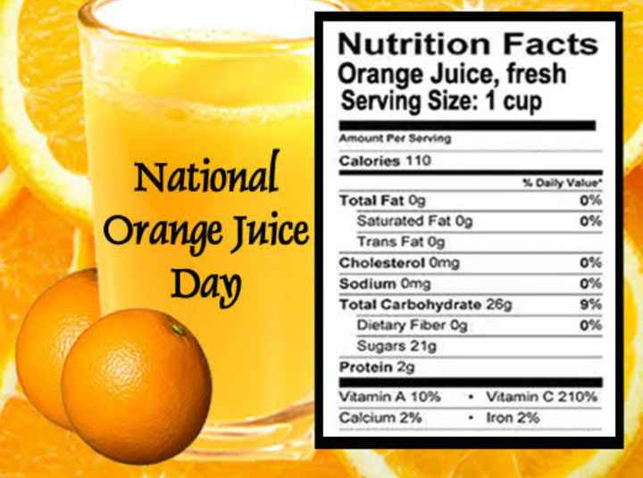🍹 नेशनल ऑरेंज जूस डे - Nutrition Facts Orange Juice , fresh Serving Size : 1 cup 0 % National Orange Juice Day Amount Per Serving Calories 110 % Daily Value Total Fat og Saturated Fat og 0 % Trans Fat 09 Cholesterol Omg 0 % Sodium Omg 0 % Total Carbohydrate 269 9 % Dietary Fiber Og 0 % Sugars 219 Protein 29 Vitamin A 10 % Vitamin C 210 % Calcium 2 % Iron 2 % - ShareChat