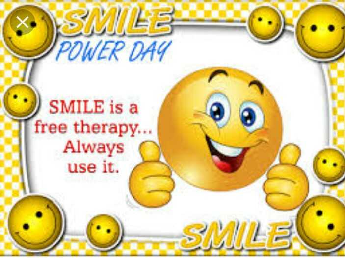 😁 नेशनल स्माइल पॉवर डे - SMILE POWER DAY SMILE is a free therapy . . . Always use it . SMILE - ShareChat