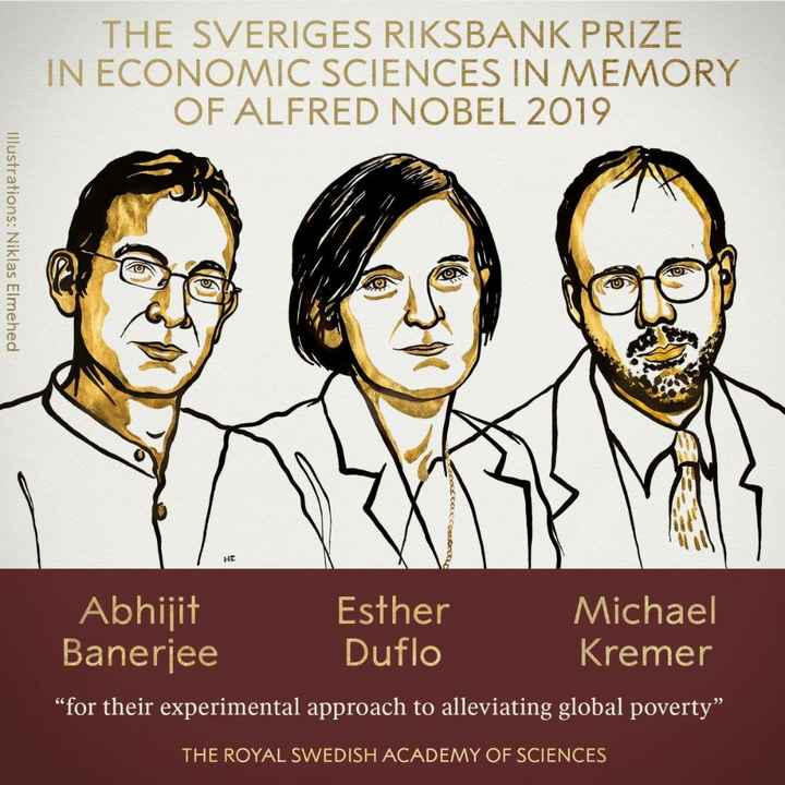 "नोबेल पुरस्कार - THE SVERIGES RIKSBANK PRIZE IN ECONOMIC SCIENCES IN MEMORY OF ALFRED NOBEL 2019 Illustrations : Niklas Elmehed TON ME Abhijit Esther Michael Banerjee Duflo Kremer "" for their experimental approach to alleviating global poverty THE ROYAL SWEDISH ACADEMY OF SCIENCES - ShareChat"