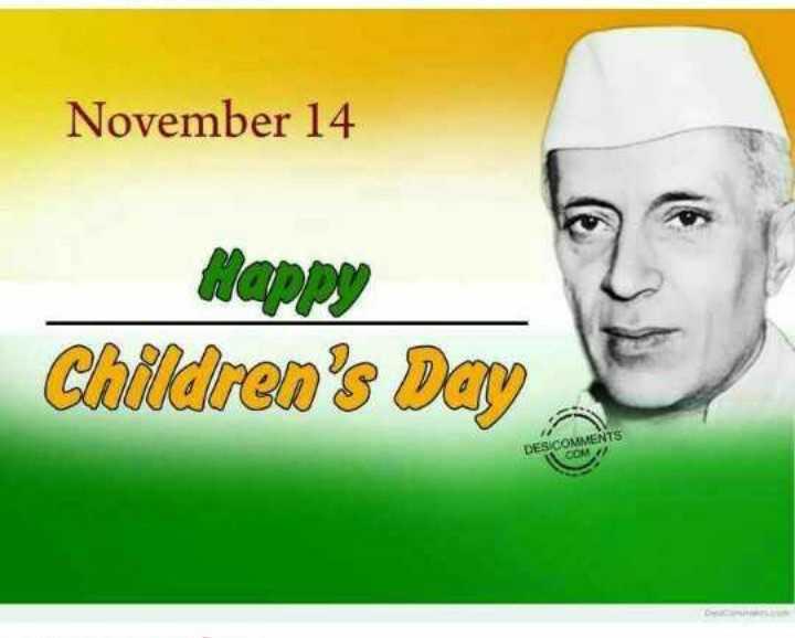 पं.जवाहरलाल नेहरू - November 14 Happy Children ' s Day DES COMMENTS COM / - ShareChat