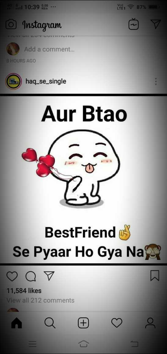 😄 पति पत्नी जोक्स - 48 Soul 10 : 39 00 . . . NIEL 87 % - | Instagram UTY LUT QUITETTUTTO Add a comment . . . 8 HOURS AGO SRT haq _ se _ single Aur Btao BestFriends Se Pyaar Ho Gya Nax o a7 11 , 584 likes View all 212 comments - ShareChat