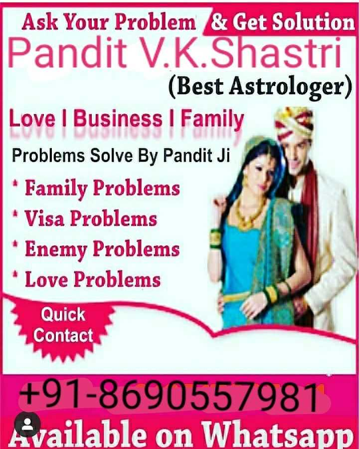 📺 पुरानी_यादें - Ask Your Problem & Get Solution Pandit V . K . Shastri ( Best Astrologer ) Love I Business | Family Problems Solve By Pandit Ji * Family Problems • Visa Problems * Enemy Problems * Love Problems Quick Contact + 91 - 8690557981 Available on Whatsapp - ShareChat