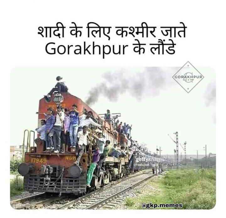 👨 पूर्वांचल स्पेशल - शादी के लिए कश्मीर जाते Gorakhpur के लौंडे GORAKHPUR @ gkp . memes - ShareChat