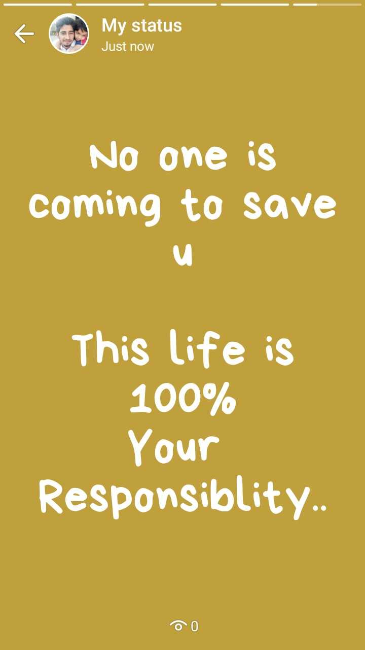💌  प्यार की शायरी - My status Just now No one is coming to save This life is 100 % Your Responsiblity . . DO - ShareChat