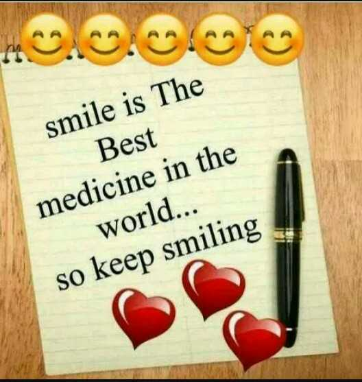 💌  प्यार की शायरी - smile is The Best medicine in the world . . . so keep smiling - ShareChat
