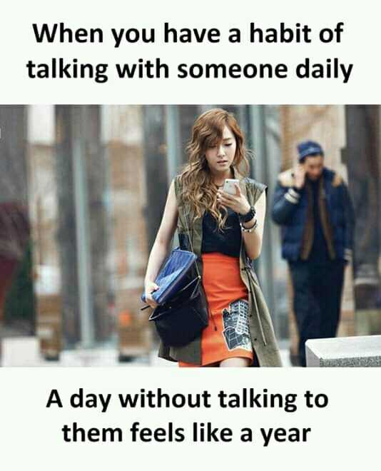 🌹प्रेमरंग - When you have a habit of talking with someone daily A day without talking to them feels like a year - ShareChat