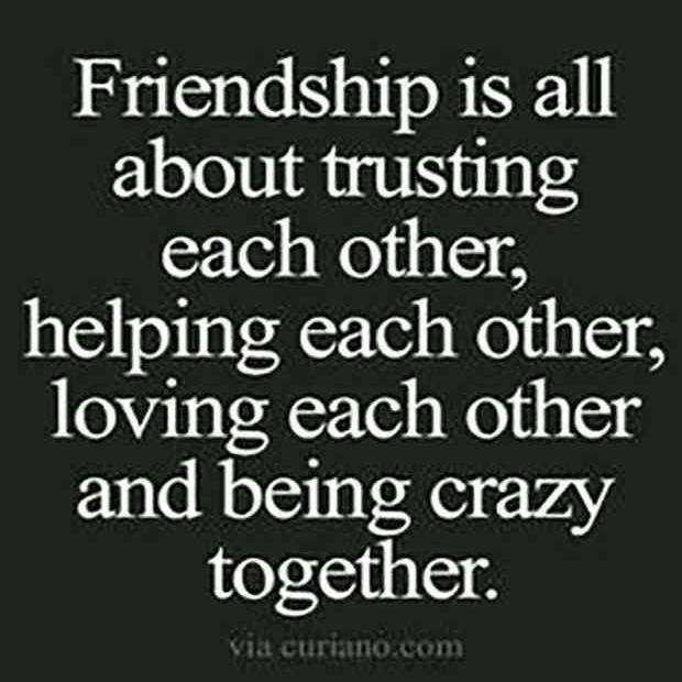 👑फक्त महिलांच टॅलेंट - Friendship is all about trusting each other , helping each other , loving each other and being crazy together . via curiano . com - ShareChat