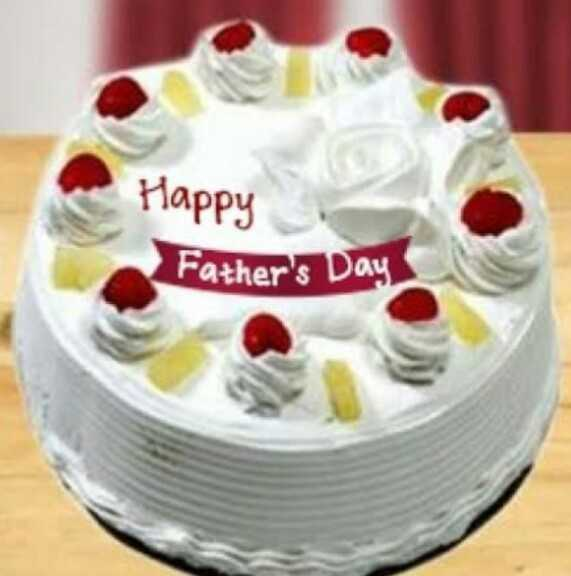 🎂फादर्स डे केक - Happy Father ' s Day - ShareChat