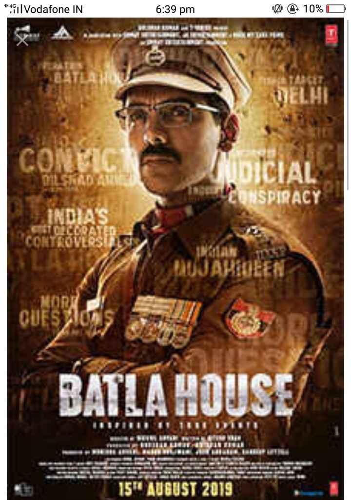 🎥फिल्म 'बटला हाउस' ट्रेलर - 144 , Vodafone IN 6 : 39 pm @ 10 % O ETC DELHI DILSKAD AME INDIA ' S IDICIAL CONSPIRACY PADU ARWEEN BATLA HOUSE ULTITUDIO 11 TIL IRON 154 AUGUST 2019 - ShareChat